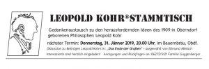 Kohrstammtisch, Jänner, Gedankenaustausch, Leopold Kohr, Philosoph, Bauernbräu, Oberndorf, Diskussion, Ende der Großen, Edmund Mielach, Guggenberger
